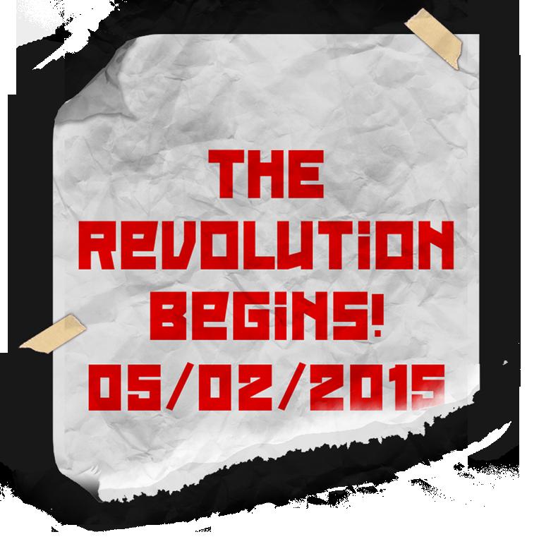 The Revolution Begins 5/2/15